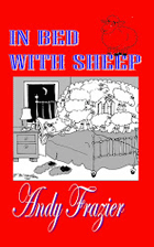 Frazier, Andy. In Bed With Sheep