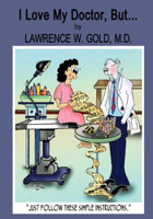 Gold_Lawrence_ILoveMyDoctorBut